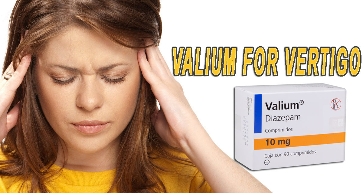 Valium for Vertigo